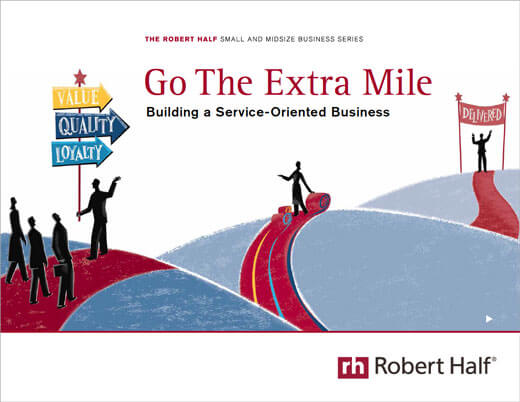 Go the Extra Mile: Building a Service-Oriented Business